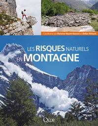 Les risques naturels en montagne. 1 | RICHARD Didier