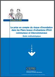 La prise en compte du risque d'inondation dans les Plans locaux d'urbanisme (PLU) communaux et intercommunaux Guide méthodologique. 185 |