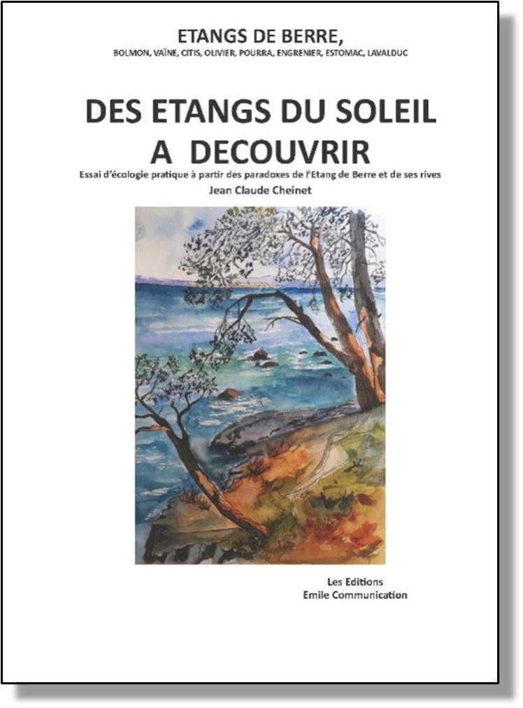 Présentation de l'ouvrage :   Des étangs du soleil à découvrir  |